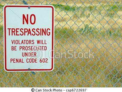 "A ""No Trespassing"" Sign warns of potential Criminal Prosecution."